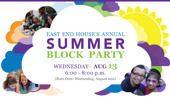 East End House Summer Block Party August 13
